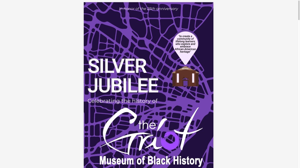 """An outline of a map in light purple appears on a purple background. An icon of a building sits on the map. The words """"Silver Jubilee, celebrating the history of the Griot Museum of Black History"""" appear on the cover."""