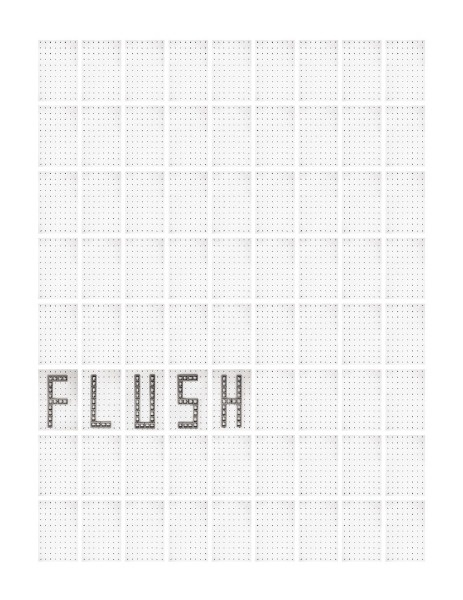 Today Is Today Is Today Is Today : Flush