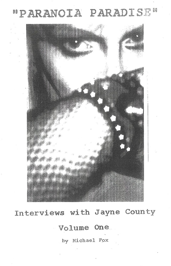 Paranoia Paradise Vol. 1 & 2: Interviews with Jayne County