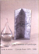 The Presence of Landscape : Books, Cards & Printed Objects Coracle Press 1975 - 2000