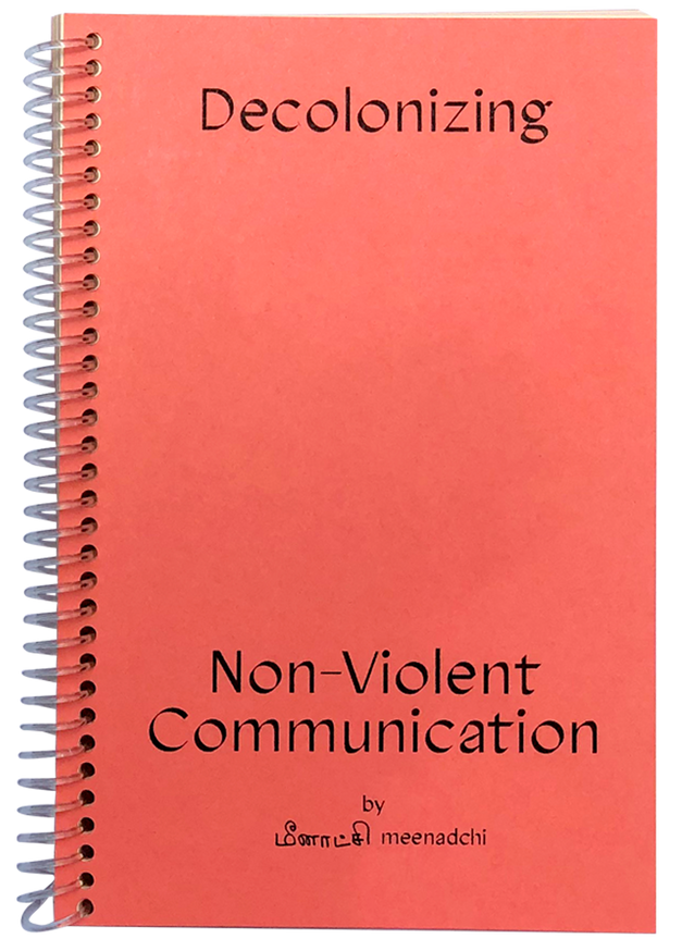 Decolonizing Non-Violent Communication