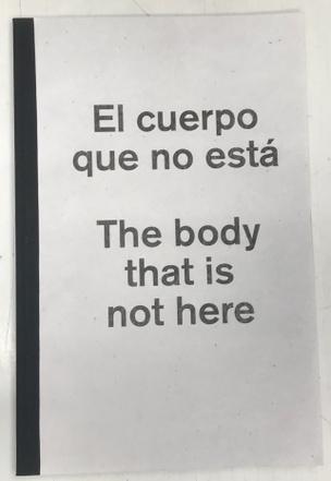 El cuerpo que no está