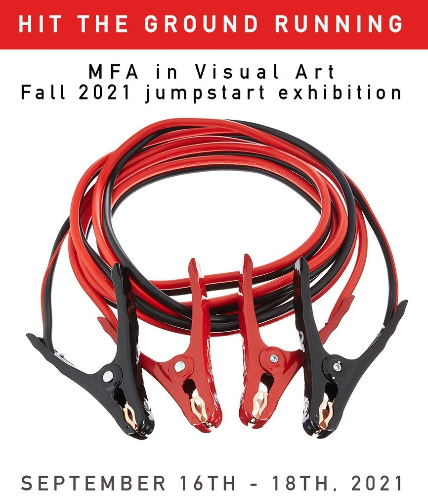 Poster for the Hit the Ground Running exhibition of work by MFA in Visual Art students, featuring an image of red and black jumper cables.