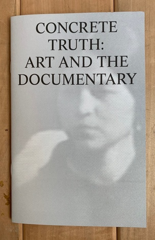 Concrete Truth: Art and the Documentary