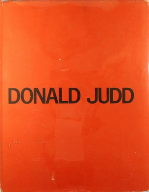 Donald Judd : Paintings, Objects, and Wood Blocks 1960-1974