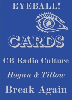 Eyeball Cards: The Art of British CB Radio Culture