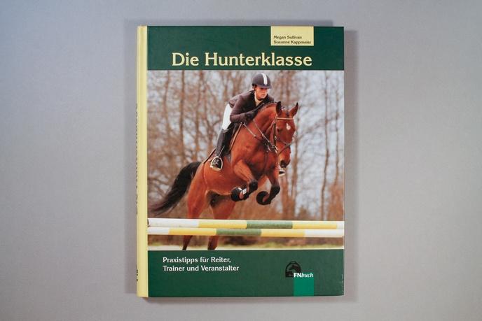 Die Hunterklasse: Praxistipps für Reiter, Trainer und Veranstalter thumbnail 2