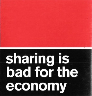 Sharing Is Bad for the Economy Sticker