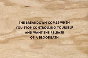 The Breakdown Comes When You Stop Controlling Yourself and Want the Release of a Bloodbath Wooden Postcard