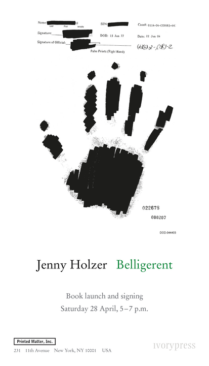 Belligerent — Book Signing & exhibition of works by Jenny Holzer