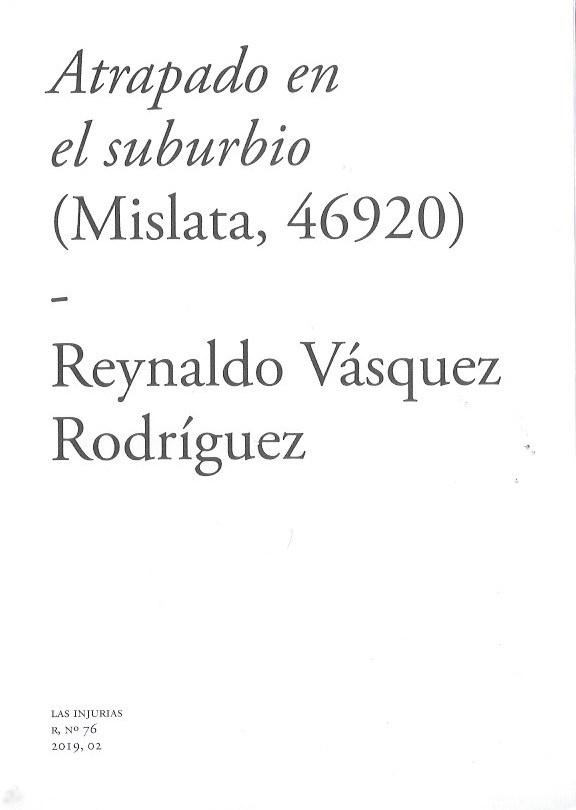 Atrapado en el suburbio (Mislata, 46920)