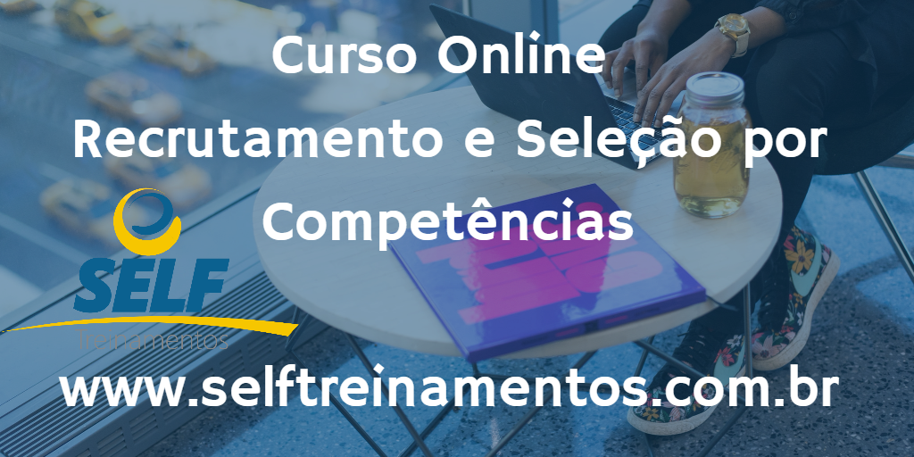 Curso Online: Recrutamento e Seleção por Competências