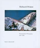 Richard Prince : Photographien/Photographs 1977-1993
