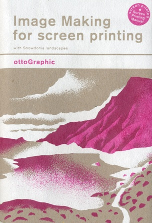 Image Making for Screen Printing