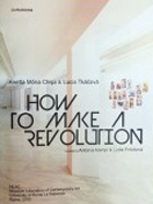 How to Make a Revolution