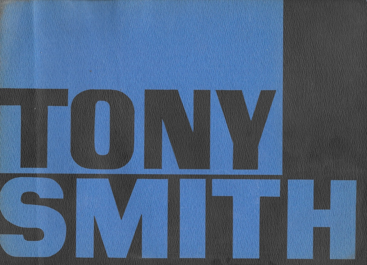 Tony Smith: Two Exhibitions of Sculpture