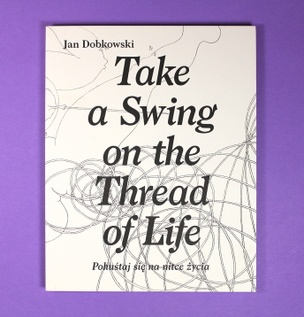 Take a Swing on the Thread of Life