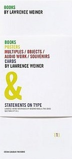Books/Posters/Multiples/Objects/Audio Work/Souvenirs/Cards by Lawrence Weiner