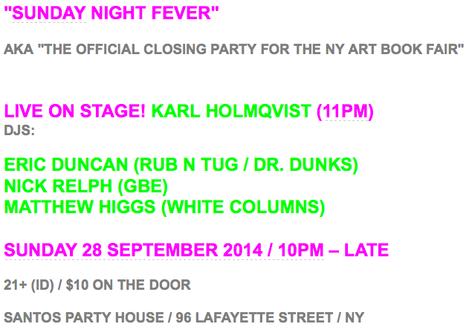 SUNDAY NIGHT FEVER - CLOSING PARTY FOR NY ART BOOK FAIR