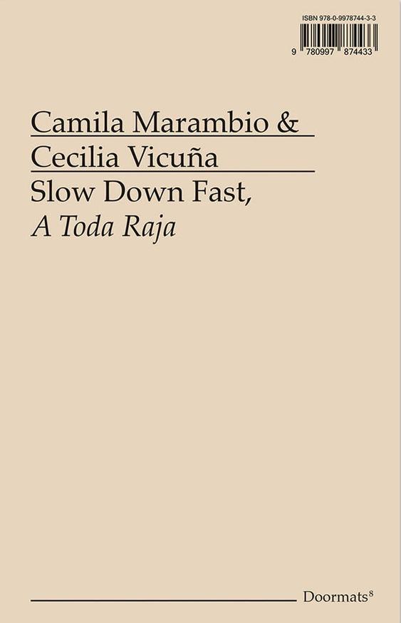 Slow Down Fast, A Toda Raja