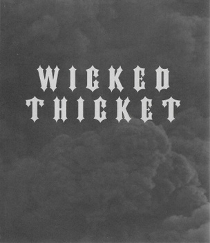 Wicked Thicket