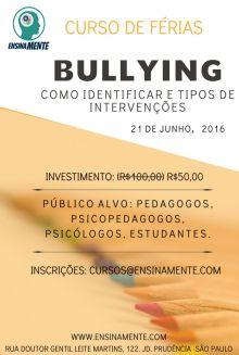 Bullying- Como identificar e tipos de intervenções