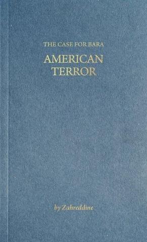 The Case for Bara: American Terror