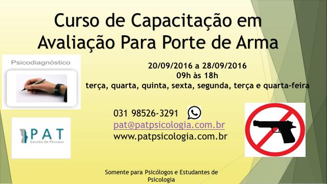 CURSO DE CAPACITAÇÃO PARA AVALIAÇÃO DE PORTE DE ARMA