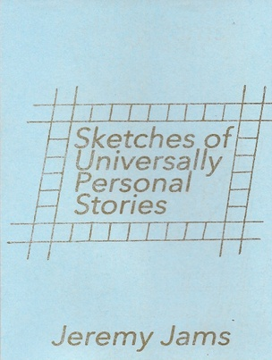 Sketches of Universally Personal Stories [Second Edition]
