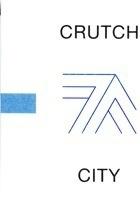 Crutch City
