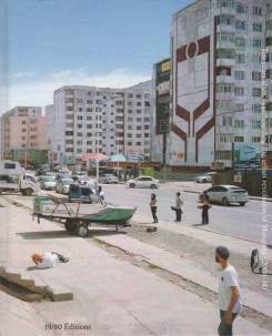 From Dirt To Dust : Ten Years After Skateboarding The Urban Revolution Of Mongolia (2004-14)