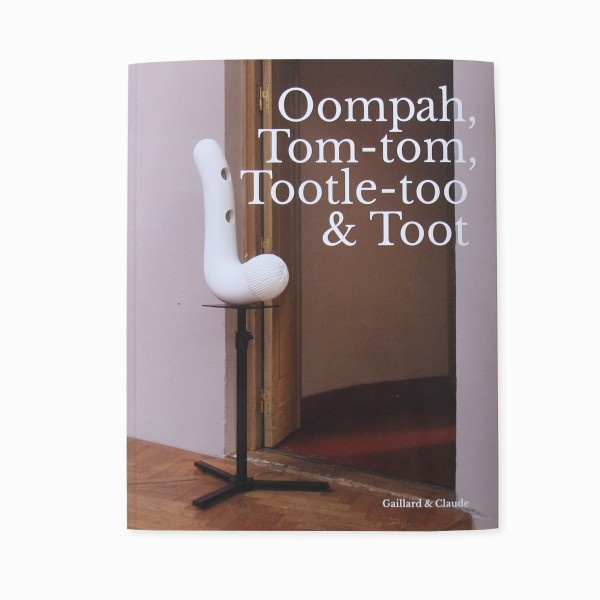 Oompah, Tom-tom, Tootle-too & Toot