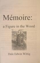 Memoiré : A Figure in the Wood