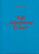 Life Adjustment Center