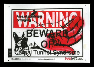 WARNING: BEWARE OF CARPAL TUNNEL SYNDROME Print