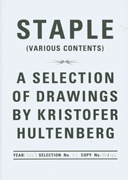 Staple (Various Contents) : A Selection of Drawings by Kristofer Hultenberg