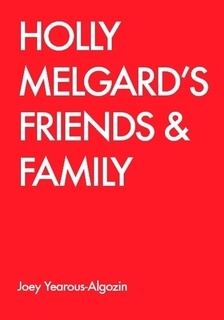 Holly Melgard's Friends & Family