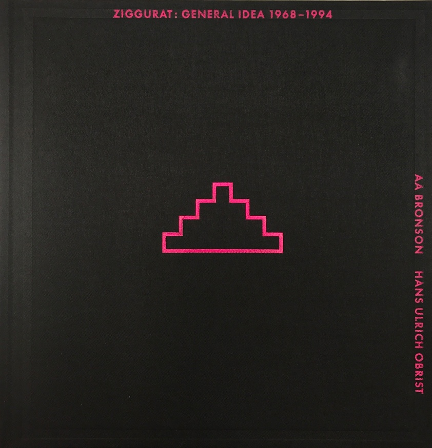 Ziggurat: General Idea 1968-1994 thumbnail 1