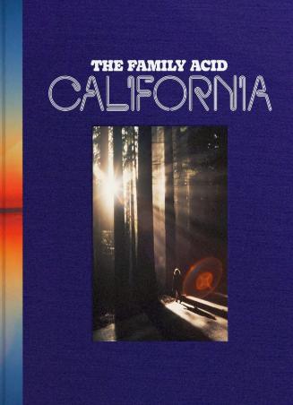 Family Acid: Calfornia