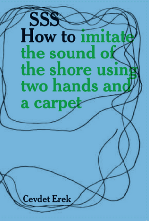 SSS: How to imitate the sound of the shore using two hands and a carpet