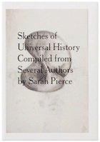Sketches of Universal History Compiled from Several Authors