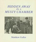 Hidden Away in a Musty Chamber