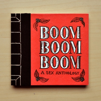 BOOM BOOM BOOM: A Sex Anthology