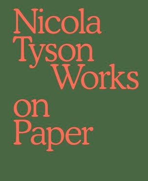 Nicola Tyson : Works on Paper [Special Edition]