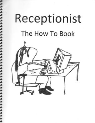 Receptionist: The How To Book