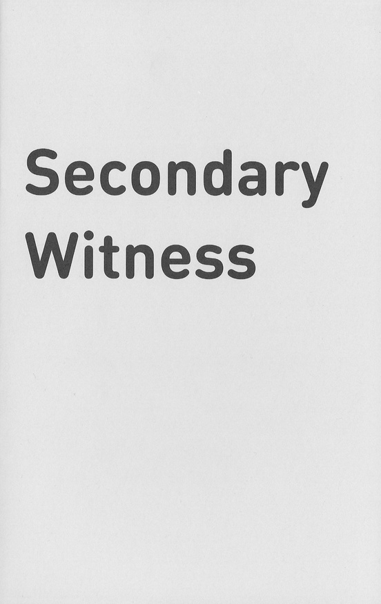 Secondary Witness