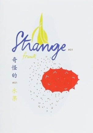 STRANGE, Vol. 1 : Fruits