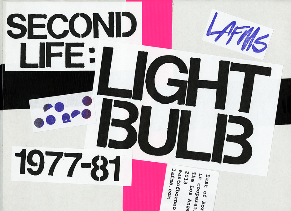 Second Life: Light Bulb 1977-81