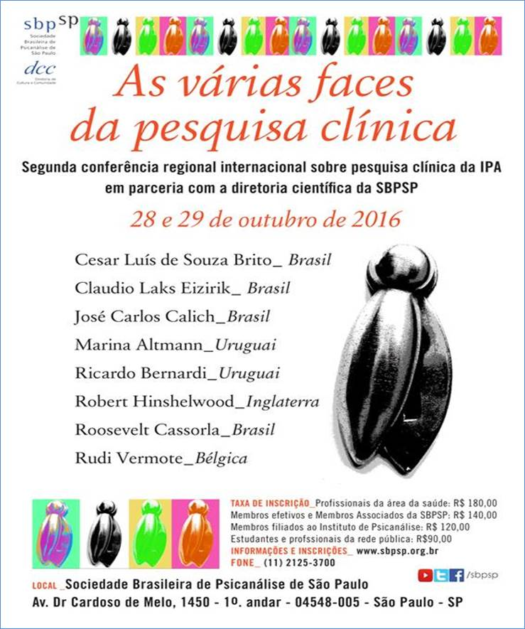 II CONFERÊNCIA REGIONAL - AS VÁRIAS FACES DA PESQUISA CLÍNICA