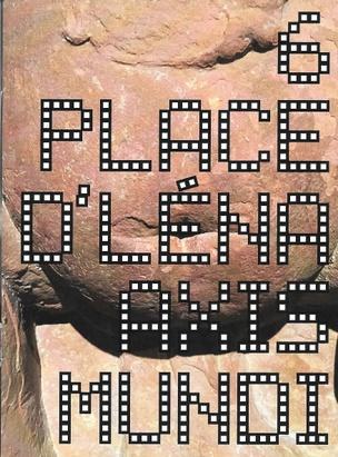 6 Place d'Lena (Axis Mundi)